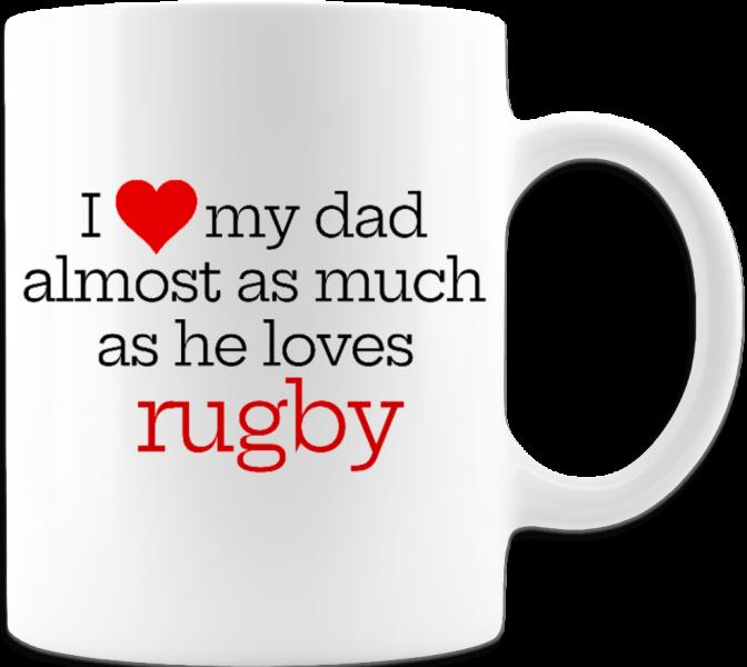 Heart Dad Like He Loves Rugby Gift Mug