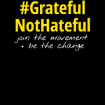 gratefulnothateful movement campaign social media anti bullying messages thanksthoughts quotes
